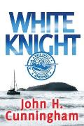 White Knight: A Buck Reilly Adventure