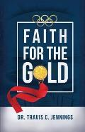 Faith for the Gold