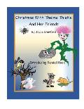Christmas With Thelma Thistle And Her Friends