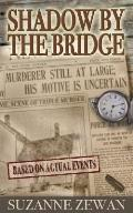 Shadow by the Bridge