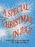 A Special Christmas in July