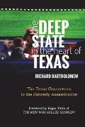 The Deep State in the Heart of Texas