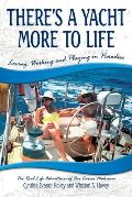 There's a Yacht More to Life: Loving, Working and Playing in Paradise