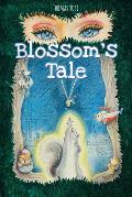 Blossom's Tale