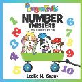 The TongueTwits: Number Twisters: Tongue Twisters for Kids