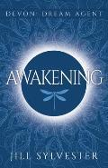 Awakening: (Devon: Dream Agent - Book 1)