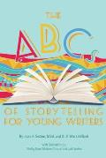 The ABCs of Storytelling for Young Writers