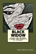 Black Widow: A Journey Through Tragedy and Adversity to Triumph