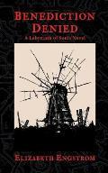 Benediction Denied A Labyrinth of Souls Novel