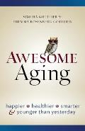 Awesome Aging