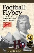 Football Flyboy: First Lt. Bill Cannon, Piloting More than His Own Aircraft