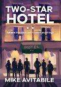Two-Star Hotel: (Where the Stars Don't Mean Anything)