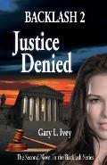 Backlash 2: Justice Denied