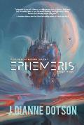 Ephemeris: The Questrison Saga: Book Two