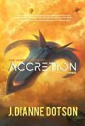 Accretion: The Questrison Saga: Book Three