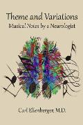 Theme and Variations: Musical Notes by a Neurologist