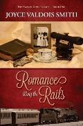 Romance Along the Rails
