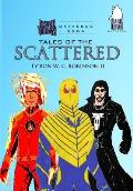 Tales of the Scattered
