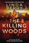 The Killing Woods: Book One Of The Sidney Becker Mysteries (Formerly published as Girl with the Origami Butterfly)