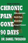 Chronic Pain Gone 90 Days