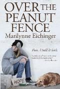 Over the Peanut Fence - Signed Edition