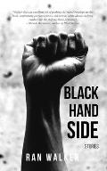 Black Hand Side: Stories