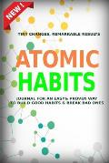 Atomic Habits: A Daily Motivational Journal for Habits Tracking and Achieving Your Dream Life