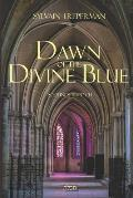 Dawn of the Divine Blue: Messiah's Light, the novel