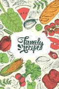 Family Recipe: Create Your Own Cookbook