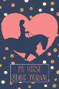 My Horse Riding Journal: Horseback Training Log