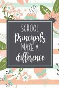 School Principals Make A Difference: A Principal Gift Book To Show Appreciation Pink Stripe Floral