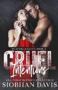 Cruel Intentions: A Dark High School Bully Romance