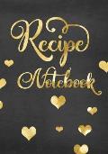 Recipe Notebook: Blank Cookbook Recipes & Notes