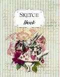 Sketch Book: Alice In Wonderland Sketchbook Scetchpad for Drawing or Doodling Notebook Pad for Creative Artists Green Pink Striped