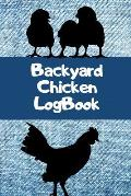 Backyard Chicken Log Book: Sized at 6X9, it's the perfect size that provides plenty of space. This backyard chicken notebook or journal makes a g
