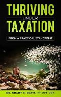 Thriving Under Taxation: From a Practical Standpoint