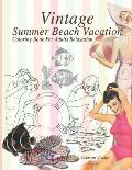 Coloring vintage summer beach vacation: Coloring book for adults relaxation