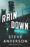 Rain Down: A Crime Novella