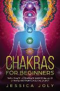 Chakras for Beginners The Ultimate Intermediate Guide to Balance Chakras & Radiate Positive Energy