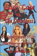 Lady Lace Vs. The Countess