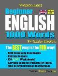 Preston Lee's Beginner English 1000 Words For Russian Speakers (British Version)