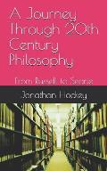 A Journey Through 20th Century Philosophy: From Russell to Searle