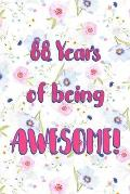 88 Years Of Being Awesome: Lined Journal / Notebook - Cute and Funny 88 yr Old Gift, Fun And Practical Alternative to a Card - 88th Birthday Gift