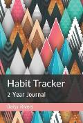 Habit Tracker: 2 Year Journal