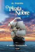 O Pirata Nobre: O Amor Transcende
