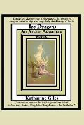 Ice Dragons: An Archer Adventure