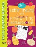Letter Tracing and Cursive Handwriting workbook for kids 3 in 1: A-Z Capital, Small Letter, A-Z uppercase, lowercase cursive letters and words of frui