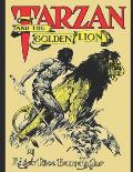 Tarzan And The Golden Lion: A Fantastic Story of Action & Adventure (Annotated) By Edgar Rice Burroughs.