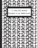 I Like To Write: Double Line Notebook For Kids - Black Panda