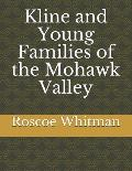 Kline and Young Families of the Mohawk Valley
